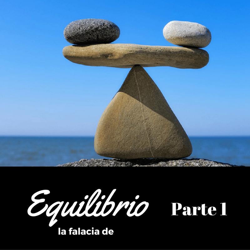la-falacia-del-equilibrio-en-almayogavida-com