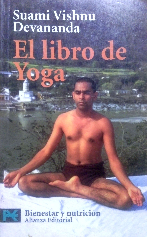 El libro de Yoga. Suami Vishnu Devananda en almayogavida.com