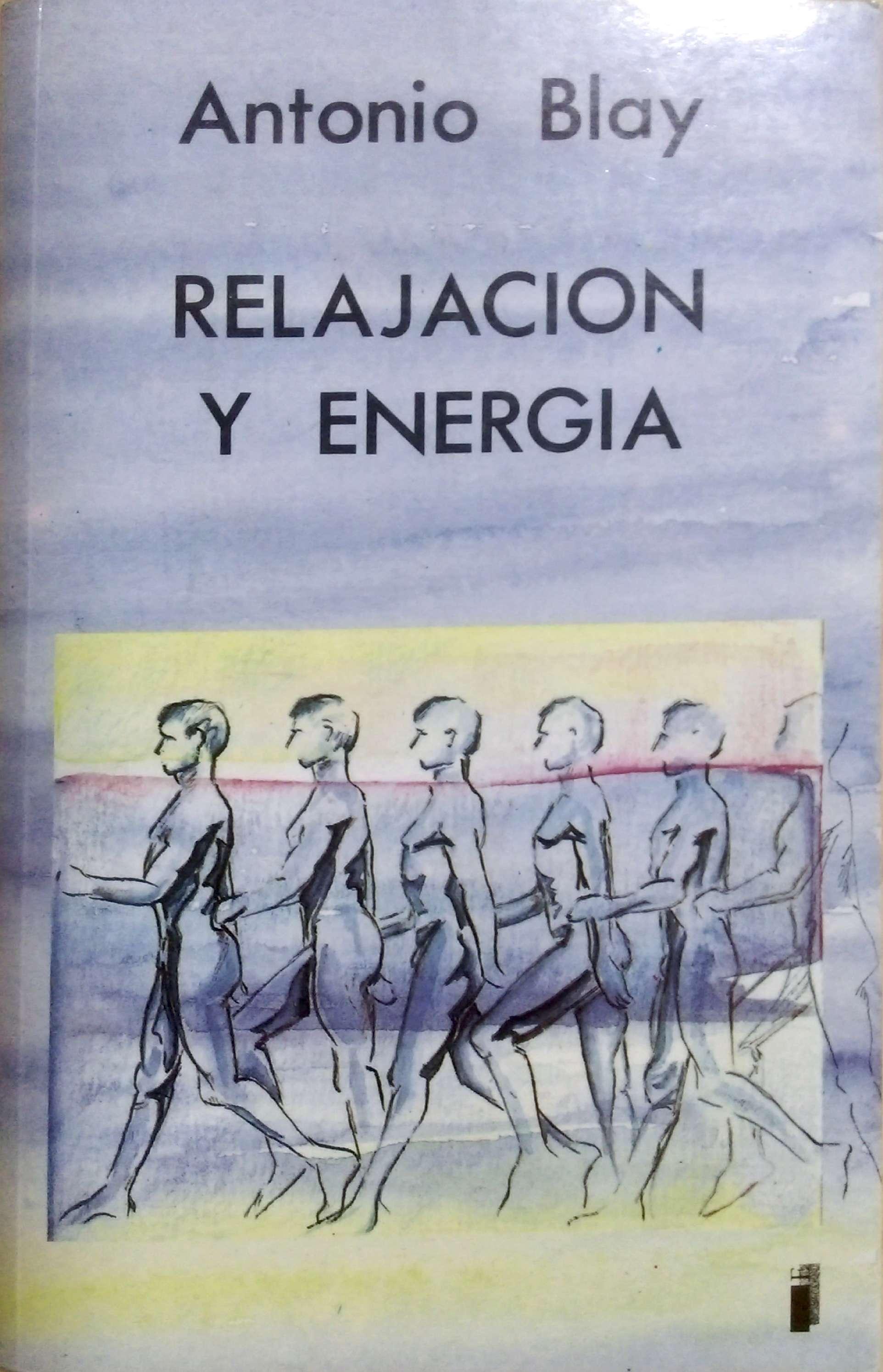 Relajación y energía Antonio Blay en almayogavida.com